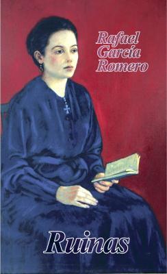 Rafael García Romero pone a circular décimo segunda edición de novela Ruinas