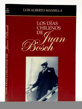 Los días chilenos de Juan Bosch